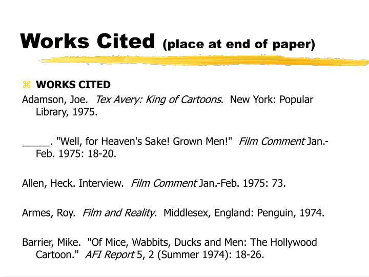 Works cited place at end of paper