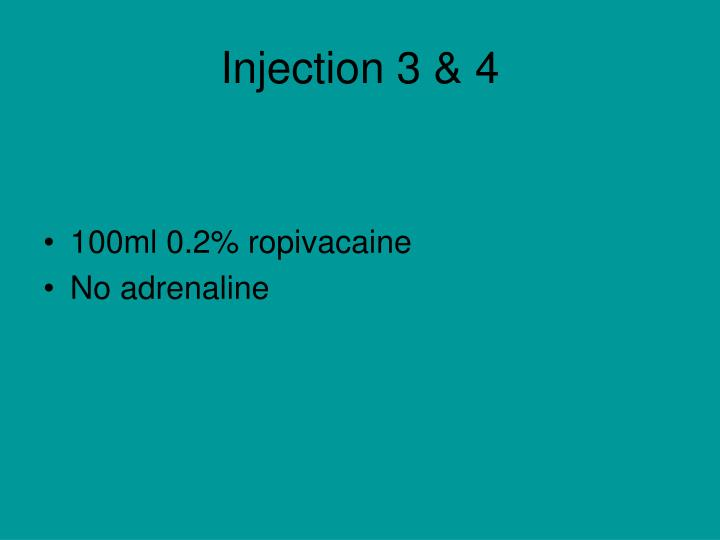 Injection 3 & 4