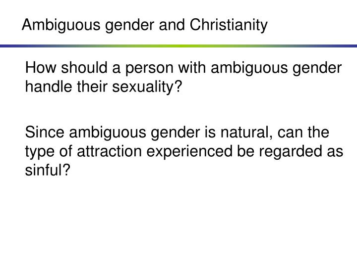 Ambiguous gender and Christianity