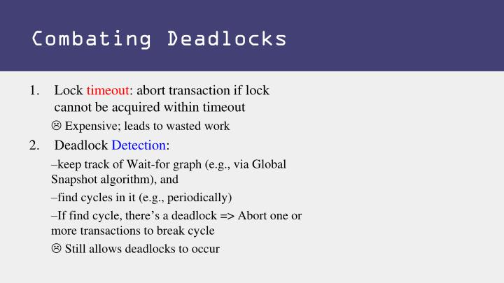 Combating Deadlocks