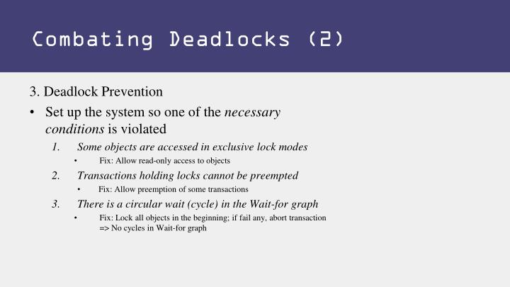 Combating Deadlocks (2)
