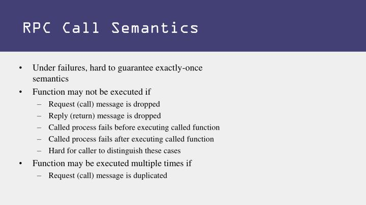RPC Call Semantics