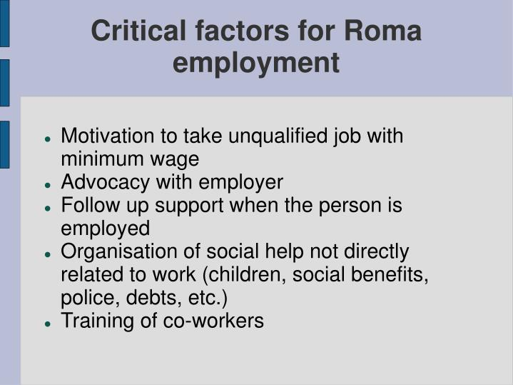 Critical factors for Roma employment