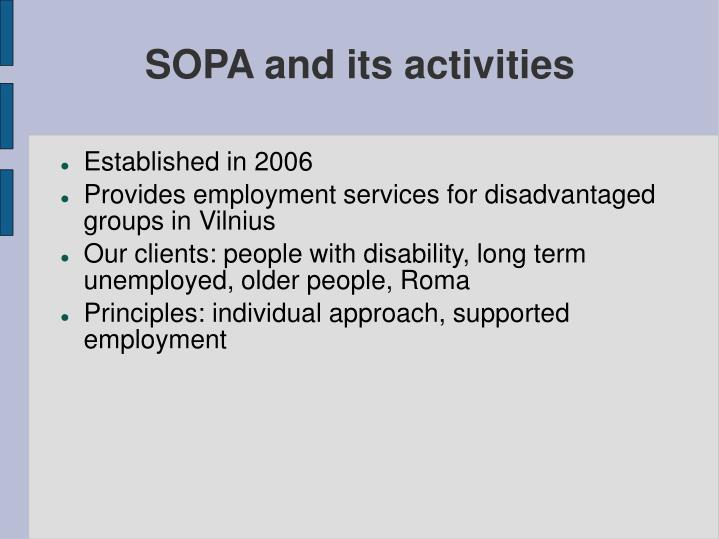Sopa and its activities