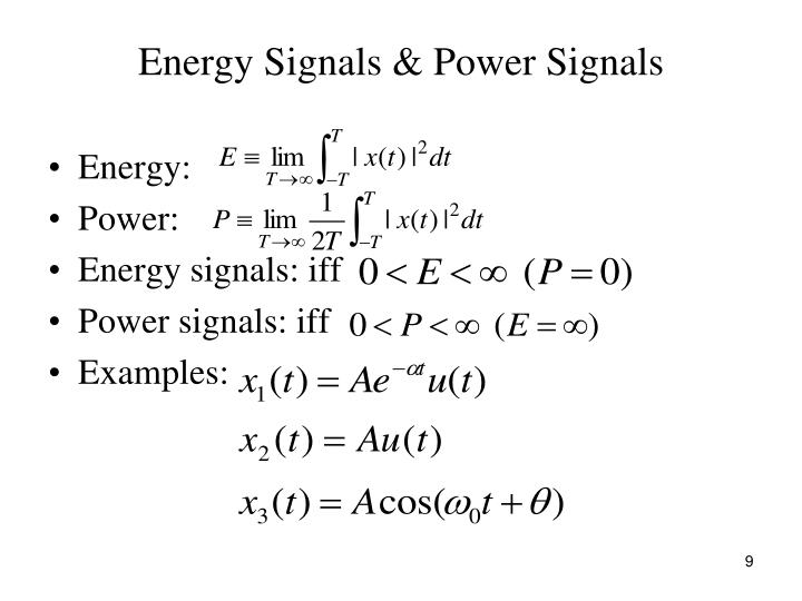 Significance of energy and power signals in real world signal.