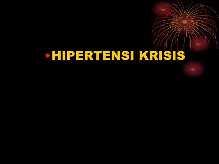 HIPERTENSI KRISIS