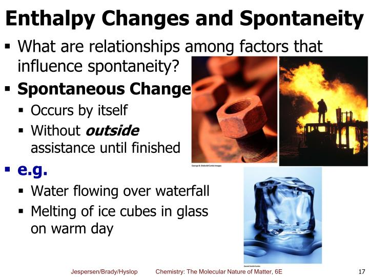 Enthalpy Changes and Spontaneity