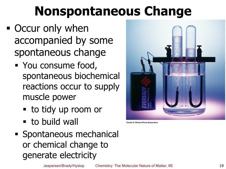 Nonspontaneous Change