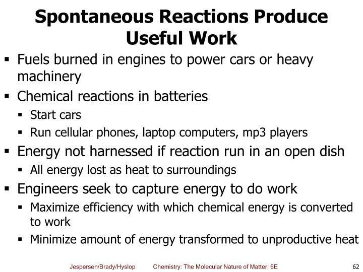 Spontaneous Reactions Produce Useful Work