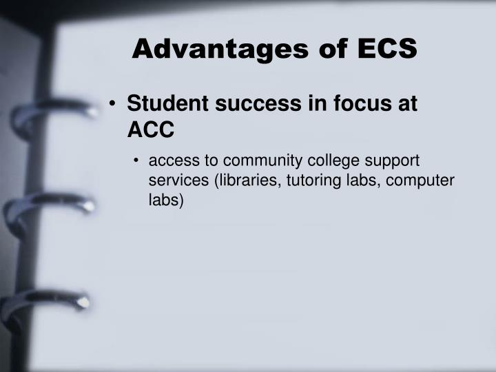Advantages of ECS