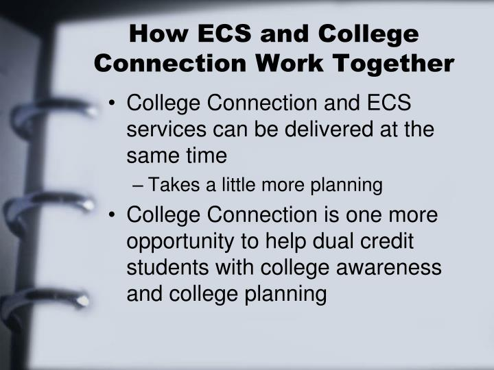 How ECS and College Connection Work Together