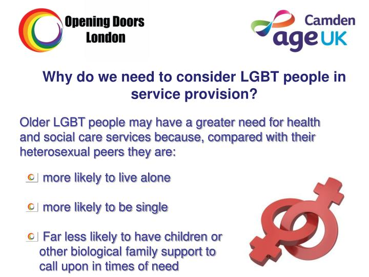 Why do we need to consider LGBT people in service provision?