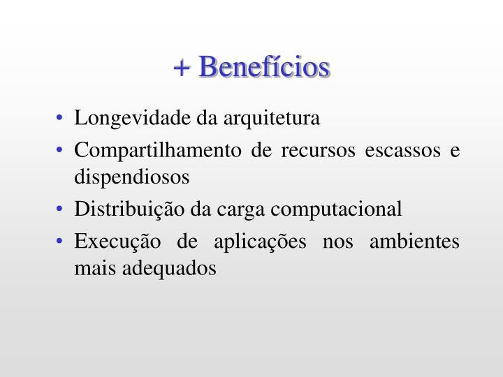 + Benefícios