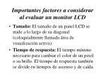 importantes factores a considerar al evaluar un monitor lcd1