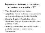 importantes factores a considerar al evaluar un monitor lcd2