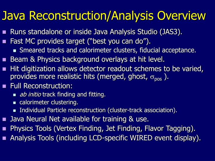 Java Reconstruction/Analysis Overview