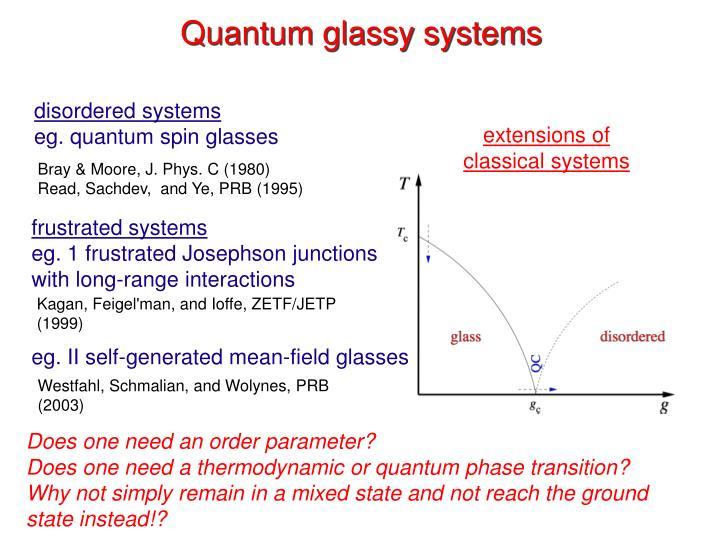 Quantum glassy systems