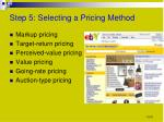 step 5 selecting a pricing method
