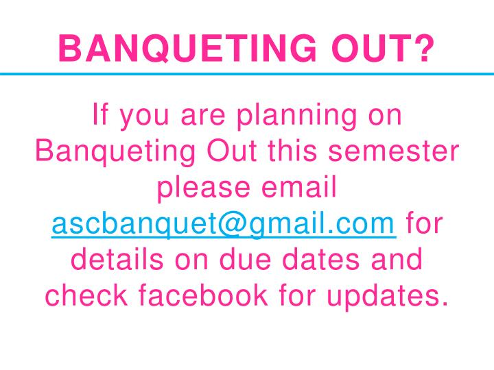 Banqueting Out?