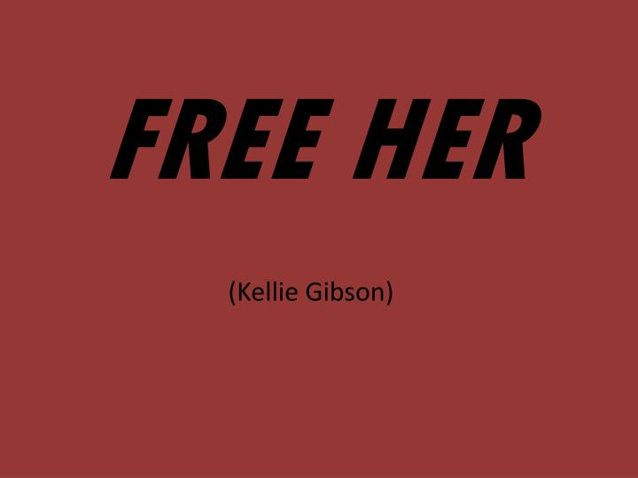 Free her