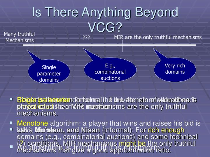 Is There Anything Beyond VCG?
