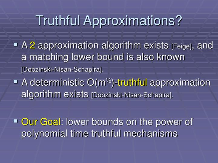 Truthful approximations