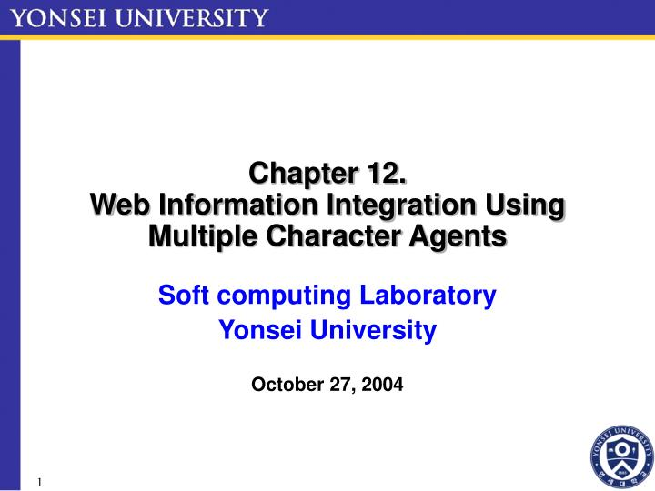 chapter 12 web information integration using multiple character agents n.