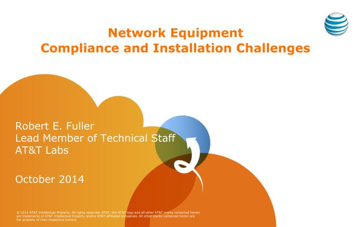 network equipment compliance and installation challenges n.