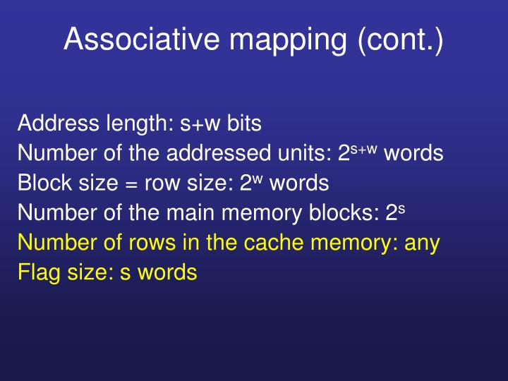 Associative mapping (cont.)