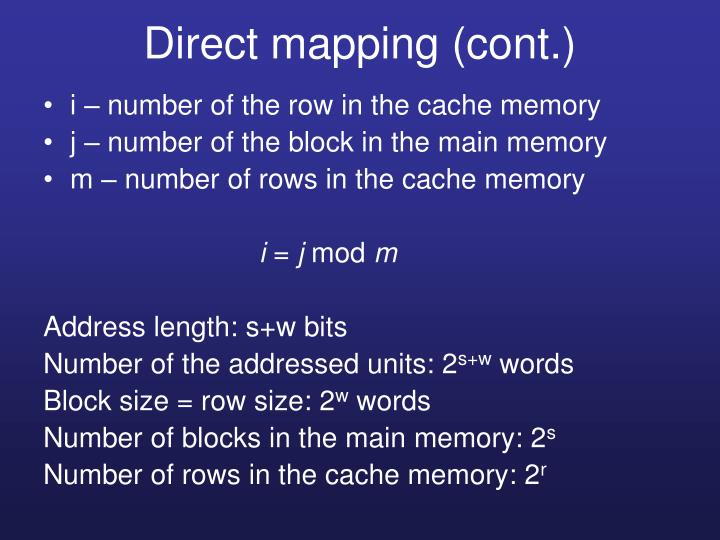 Direct mapping (cont.)