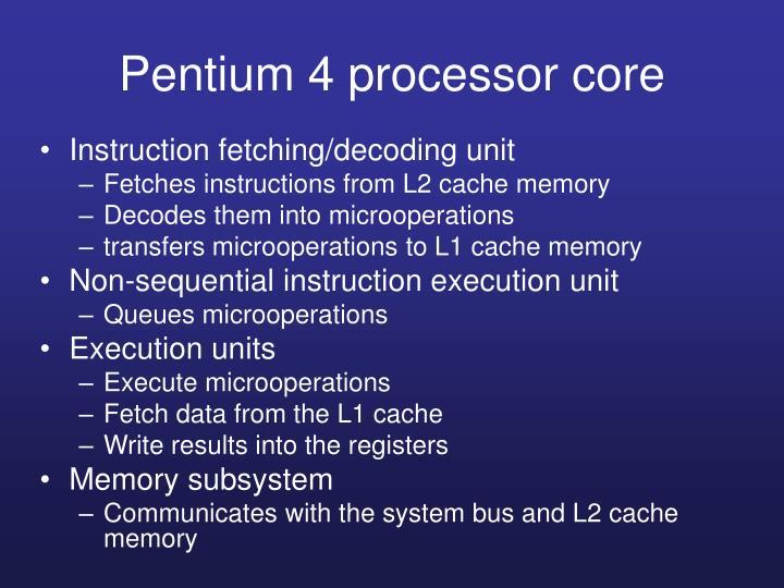 Pentium 4 processor core