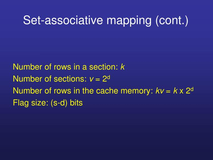 Set-associative mapping (cont.)