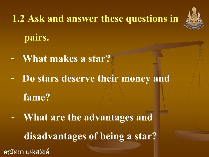 1.2 Ask and answer these questions in pairs.