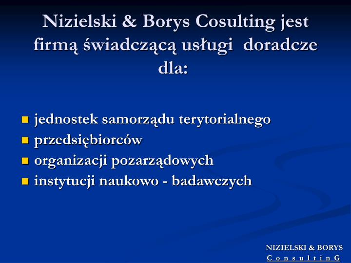 Nizielski borys cosulting jest firm wiadcz c us ugi doradcze dla