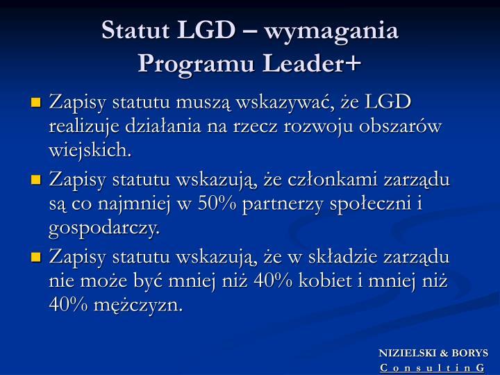 Statut LGD – wymagania