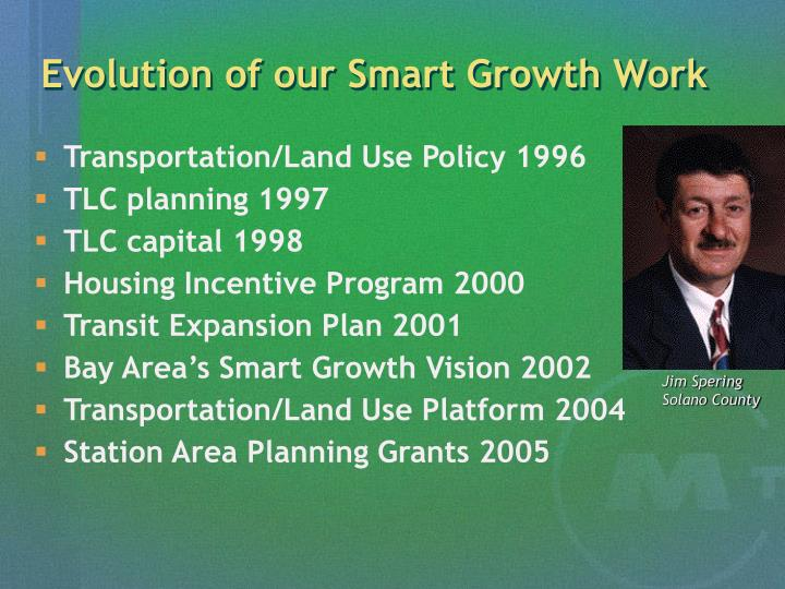 Evolution of our Smart Growth Work