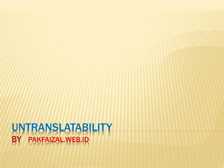 untranslatability Translation for 'untranslatability' in the free english-russian dictionary and many other russian translations untranslatability translation into russian en.