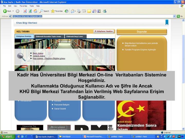 Kadir Has Üniversitesi Bilgi Merkezi On-line  Veritabanları Sistemine