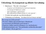 utfordring en kompetent og effektiv forvaltning