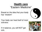 health care eastern medicine