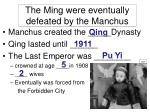 the ming were eventually defeated by the manchus