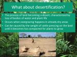 what about desertification