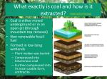 what exactly is coal and how is it extracted