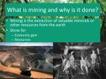 what is mining and why is it done