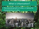 what is urbanization