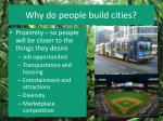 why do people build cities