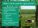why is land used for agriculture