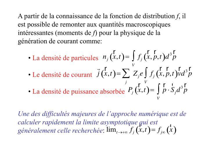 A partir de la connaissance de la fonction de distribution