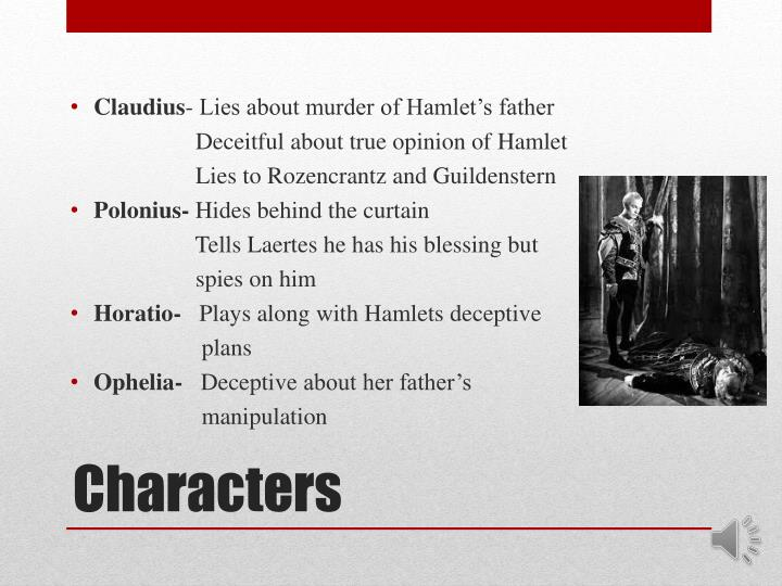 hamlet opinion The enotes study guide on hamlet notes: hamlet endures as the object of universal identification because his central moral dilemma transcends the elizabethan period, making him a man for all ages.