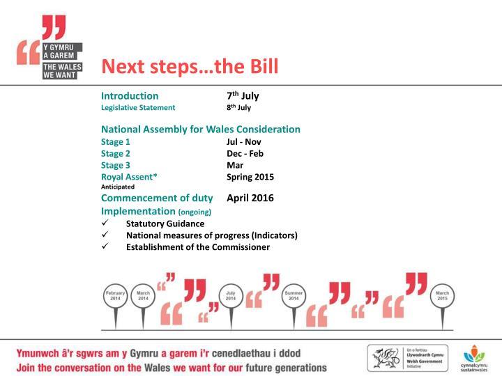 Next steps…the Bill